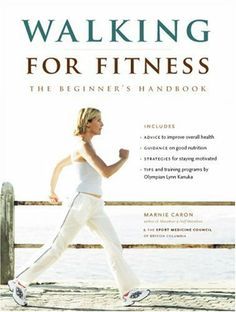 Walking for Fitness - Why walk? -- Getting started -- On the go -- The psychology of exercise -- Fueling the body -- Injuries -- Including the family and friends -- What's next?