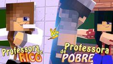 Minecraft: PROFESSORA DE RICO X PROFESSORA DE POBRE ft BIBI e SR PEDRO -...