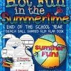 """Hot Fun in the Summertime"" Beach Ball Flip Flap Book  {End of the Year Fun!} ELA CCSS Writing  Includes: There are 2 flip flap books included in t..."