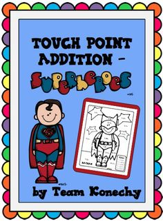 This set of addition practice is so much fun! The kids will love the superhero theme and you will love the practice they will have working with touch points. $