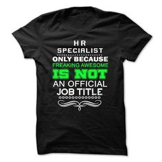 Love being A HR SPECIALIST T-Shirts, Hoodies, Sweatshirts, Tee Shirts (21.99$ ==> Shopping Now!)
