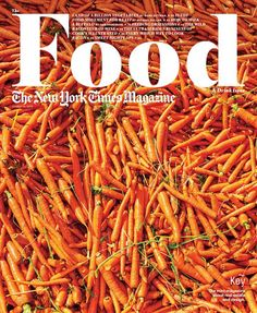 the new york times magazine food & drink issue | 14 october 2012