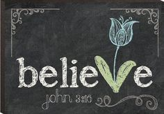 believe in chalk - Google Search