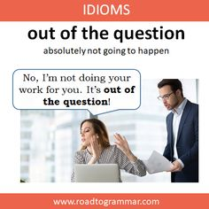 Idioms: Out of the Question Advanced English Vocabulary, Learn English Grammar, English Writing Skills, Learn English Words, English Idioms, English Phrases, English Lessons, English Language, American Slang Words