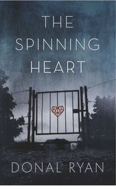 The Spinning Heart - on the list for reading AND on the Booker Longlist. Lilliput Press novel makes Booker longlist