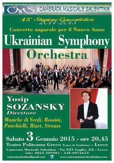 #Concerto Augurale di #Capodanno con la Ukrainian Symphony Orchestra Sabato 3 Gennaio 2015 a #Lecce (Le)