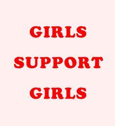 Girls. Support. Girls.