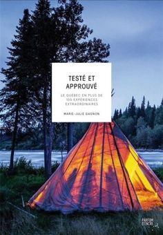 Testé et approuvé eBook by Collectif - Rakuten Kobo Acadia National Park Camping, Yellowstone Camping, Camping In Illinois, California Camping, Camping World, Camping With Kids, Vancouver Island, Canada Travel, Quebec