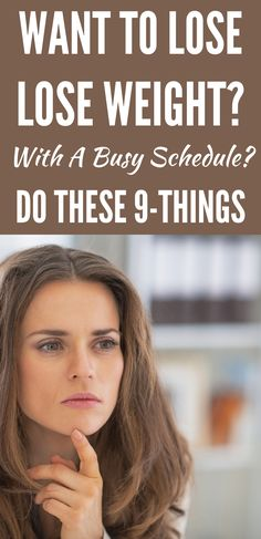 Want to lose weight with a busy schedule? Do This. Losing weight can be challenging. Let alone with a busy schedule that leaves little to no time to sit down for a meal