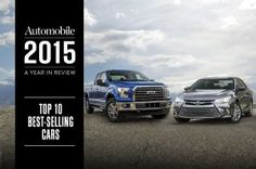 The Top 10 Best-Selling Cars of 2015. The top sellers in a record-breaking year.