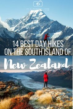 A list of the best day hikes on the South Island in New Zealand including information about the trails. zealand honeymoon 10 Best Day Hikes on the South Island of New Zealand New Zealand Itinerary, New Zealand Travel Guide, Hiking Guide, Hiking Trails, Visit Australia, Australia Travel, New Zealand Adventure, Tips Fitness, New Zealand South Island