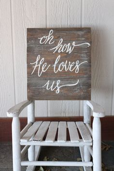 Hand Painted wooden sign Oh How He Loves Us by TisSoSweetDesigns Pallet Projects Signs, Pallet Crafts, Pallet Art, Wood Crafts, Wood Projects, Diy Crafts, Rustic Signs, Wood Signs, Painted Pallet Signs