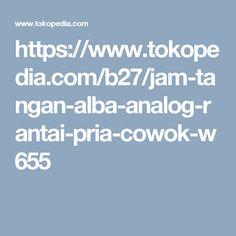 https://www.tokopedia.com/b27/jam-tangan-alba-analog-rantai-pria-cowok-w655