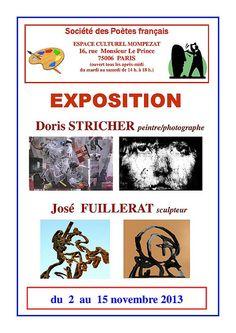 Exhibition / Exposition Doris Stricher http://doris-stricher.eion.me/about Jose fuillerat http://josefuillerat.com/