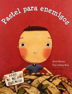 """Pastel para enemigos"" de Dereck Munson e ilustrado por Tara Calahan King. #EditorialJuventud #ManualidadesInfantiles #LibrosInfantiles #CajasRegalo"
