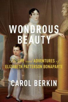 Before Sheryl Sandberg, There Was Elizabeth Patterson Bonaparte
