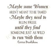 Aren't meant to be tamed #satc #quotes