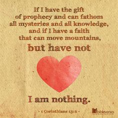 If I have the gift of prophecy and can fathom all mysteries and all knowledge