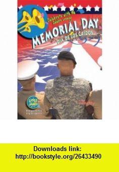 Memorial Day / Dia de los Caidos (Little Jamie  Celebrate With Me) (Spanish Edition) (Little Jamie  Celebrate With Me / Un Libro Celebra Conmigo) (9781584158639) Tamra Orr , ISBN-10: 1584158638  , ISBN-13: 978-1584158639 ,  , tutorials , pdf , ebook , torrent , downloads , rapidshare , filesonic , hotfile , megaupload , fileserve