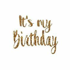 It's My Birthday Decal Birthday Girl Iron On Letters Gold Glitter Iron On Letters Teen Birthday Girl Birthday Shirt Women's Birthday Shirt - girl quotes Happy Birthday To Me Quotes, Birthday Girl Quotes, Today Is My Birthday, Happy Birthday Images, Birthday Pictures, Happy Birthday Wishes, Birthday Greetings, Its My Bday, Birthday Captions