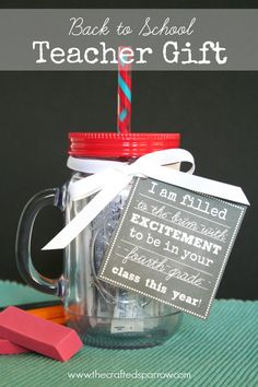 "Back-To-School-Teacher-Gift -- ""I am filled to the brim with excitement to be in your class this year."" Pair the free printable tag with drink packets and a reusable mason jar cup with straw."