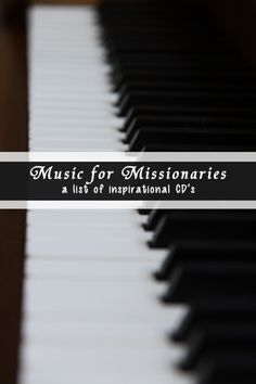 Here is a list of good CD's that are inspirational and appropriate for missionaries.  Great for care packages!