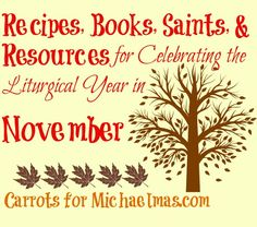 Tons of links about celebrating saints days in the month of November! Catholic Feast Days, Catholic Holidays, Catholic All Year, Saint Feast Days, Catholic Kids, Catholic Prayers, Days In November, November 2015, Saints For Kids