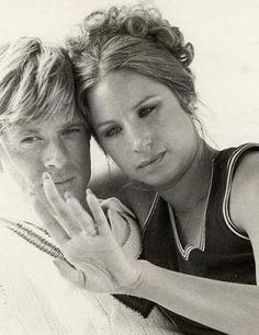"""The Way We Were"" Barbara Striesand and Robert Redford. (Great movie!)"