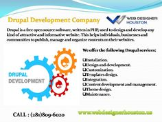 Drupal Development Company  Web Design Houston offers #Drupal development, #customization, CMS, #redesign, integration, #maintenance and #responsive services.We promise the best #customized Drupal Development. Our experts put in their best to develop a website that #attracts more #traffic leading to more business.  To hire our Services, ping at Houston (281)809-6020, Texas.  Visit: www.webdesignerhouston.us.