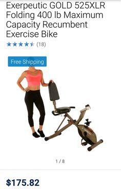 Exerpeutic GOLD 525XLR Folding 400 lb Maximum Capacity Recumbent Exercise Bike  $175.82 ... ... ...    http://www.walmart.com/ip/Exerpeutic-GOLD-525XLR-Folding-400-lb-Maximum-Capacity-Recumbent-Exercise-Bike/55246579