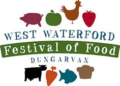 West Waterford Festival of Food, April 9th - April 12th 2015, Dungarvan, Co. Waterford http://www.westwaterfordfestivaloffood.com/