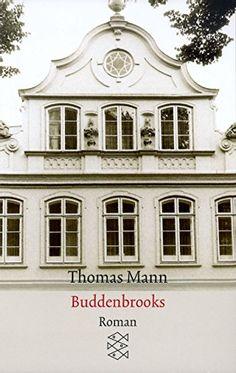 Thomas Mann, Die Buddenbrooks | Thomas, Christian, Tony: Wer die Buddenbrooks liest, hat das Gefühl, sie persönlich zu kennen. Ein Muss für jeden, der lernen will, wie man Figuren zum Leben erweckt! www.redaktionsbuero-niemuth.de