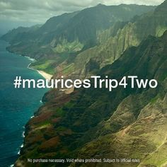 You could win a trip for two anywhere in the world *up to $7,500!   To enter:   1) Visit http://mauric.es/p9dzy   2) Enter your email & register   3) Hashtag your photo #mauricesTrip4Two on instagram and show us why you should win!