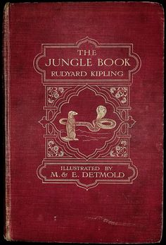 """""""The Jungle Book"""" by Rudyard Kipling. London: Macmilllan, Art by Maurice & Edward Detmold Red Books, I Love Books, Books To Read, Reading Books, Classic Literature, Classic Books, Vintage Book Covers, Vintage Books, Scouts"""