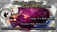 The Disabled Hiker: WARBONNET OUTDOORS, RIDGE RUNNER HAMMOCK Review, b...