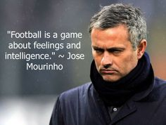 #football #quotes by #José_Mourinho
