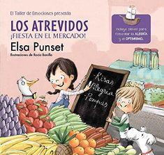 Los Atrevidos ¡Fiesta en el mercado! (El taller de emocio... https://www.amazon.es/dp/844884579X/ref=cm_sw_r_pi_dp_U_x_KsfKAb2NV3087
