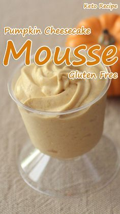 Looking for a light, airy dessert that is perfect for the fall season? Try out my DELICIOUS Low Carb Pumpkin Cheesecake Mousse recipe! It's gluten free, keto and made with just 6 ingredients! Pumpkin Cheesecake Mousse.#recipes#dessert#keto#gluten free#pumpkin#cheesecake#mousse