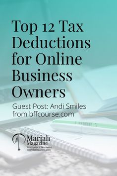 Taxes can be confusing, especially for small online business owners. Save yourself some money and check out these top 12 tax deductions for online business owners! via Mariah Magazine Web Design Developing Small Business Tax, Home Based Business, Business Tips, Online Business, Business Education, Business Hashtags, Business Opportunities, Business Marketing, Internet Marketing