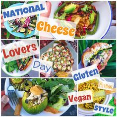 How to celebrate National Cheese Lovers Day, gluten free and vegan style!