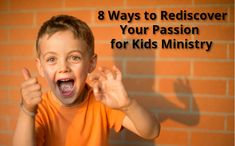 8 Ways to Rediscover Your Passion for Ministry