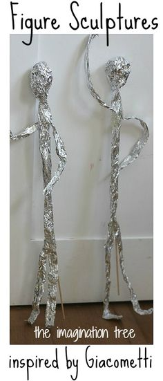 The Imagination Tree: Art and Craft- tinfoil sculptures inspired by giacometti