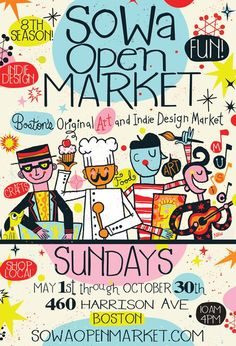 Boston's SoWa Open Market May _ October 2014 - 10 am to 4 pm - every Sunday