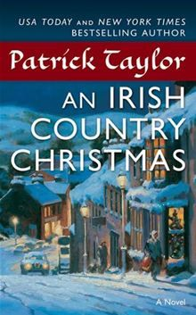 """An Irish Country Christmas By: Patrick Taylor...""""Lovely book and series set in the early to mid 60's."""" - Michele Lyon"""