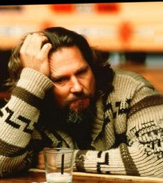 Jeff Bridges, he's the dude, who doesn't love him?