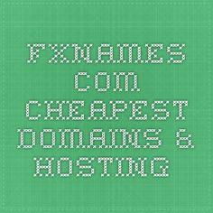 fxnames.com Cheapest Domains & Hosting