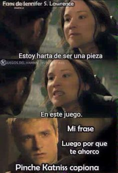 Read katniss copiona from the story los juegos del hambre:memes by XXdeulamayeowangXX (Pochi ♡) with reads. Hunger Games Memes, Hunger Games Trilogy, Juegos Del Ambre, Phrase Book, Hunter Games, Forever Book, Hunger Games Catching Fire, Book Memes, Mockingjay