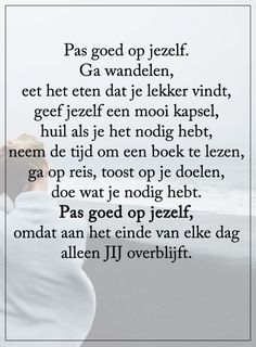 Zapato Tutorial and Ideas Poem Quotes, Happy Quotes, Positive Quotes, Best Quotes, Life Quotes, Dutch Quotes, Good Thoughts, True Words, Tutorial