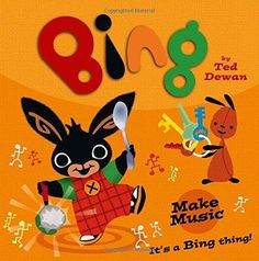 Bing: Make Music by Ted Dewan - HarperCollins Publishers - ISBN 10 0007515421 - ISBN 13 0007515421 - An exciting new relaunch of Ted… Bing Bunny, Leo Lionni, Book Creator, Book People, Children's Picture Books, Book Summaries, Early Learning, Pre School, Paperback Books