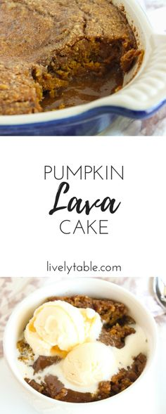 Pumpkin Lava Cake is a healthier, whole grain gooey pumpkin cake with crunchy walnut topping and a hot lava filling. It's the easiest dessert you will make all season! Via livelytable.com